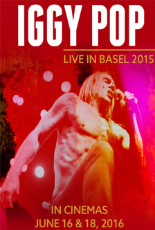 IGGY POP: LIVE IN BASEL 2015