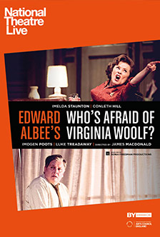 NATIONAL THEATRE: WHO'S AFRAID OF VIRGINIA WOOLF?
