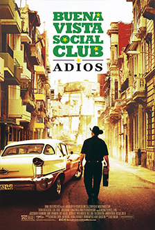 Buena Vista Social Club Adios Info Tickets Landmark Theatres Philadelphia Pa