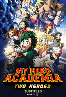MY HERO ACADEMIA: TWO HEROES (SUBTITLED)
