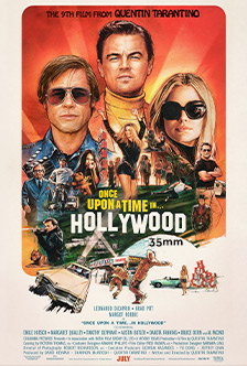 ONCE UPON A TIME IN...HOLLYWOOD 35MM